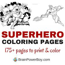 Over 175 Free Printable Superhero Coloring Pages