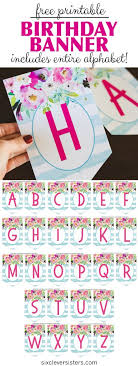 Happy Birthday Signs To Print Free Printable Happy Birthday Banner And Alphabet Six