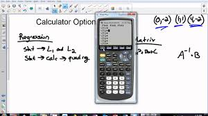 how to find a quadratic equation given three points with and without graphing calculator