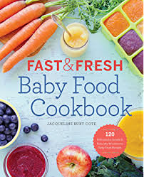Super Easy Baby Food Cookbook Healthy Homemade Recipes For