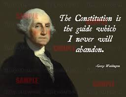 George Washington Famous Quotes Awesome George Washington Constitution Poster