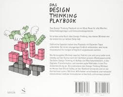 Design Thinking Playbook Stanford Das Design Thinking Playbook 9783800653843 Amazon Com Books
