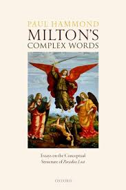 milton s complex words paul hammond oxford university press