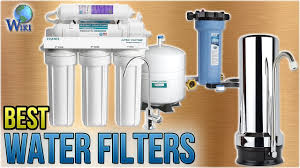 water filter. 10 Best Water Filters 2018 Filter