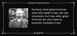 Christian Quotes About War Best Of Christian Nestell Bovee Quote Formerly When Great Fortunes Were