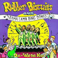 Rubber Biscuits & Ramma Lama Ding Dongs: Doo Wop for Kids