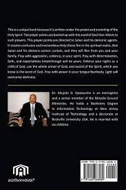 The Advance Deliverance Spiritual Warfare Prayers: Personal Family  Deliverance Prayers: Oparaocha, Dr Akujobi D: 9781449068080: Books -  Amazon.ca