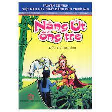 Truyện Cổ Tích Việt Nam Hay Nhất Dành Cho Thiếu Nhi - Nàng Út Ống Tre |  Chính Thông