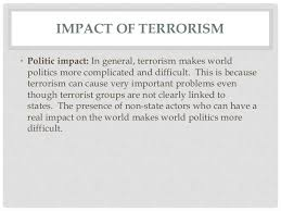 terrorism causes effects and solutions 14 impact of terrorism