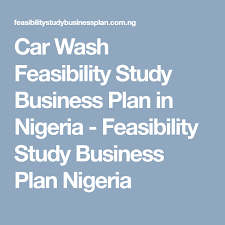 car wash business plan pdf car wash feasibility study business plan in nigeria feasibility