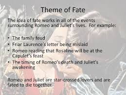 theme of fate in romeo and juliet essay