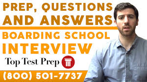 boarding school interview prep questions answers toptestprep boarding school interview prep questions answers toptestprep com