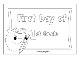 Small Picture First Day Of First Grade Coloring Sheets Free Desktop Coloring