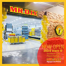 Mr Diy Mr Diy 393rd Store Now Open At Southern City Facebook