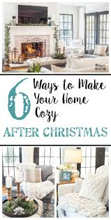 6 Ways to Make Your Home Feel Cozy After Christmas | blesserhouse.com - 6