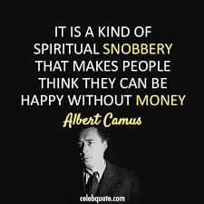Albert Camus Quotes Adorable Albert Camus Quote About Rich Poor Money Happy CQ