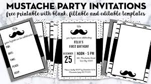 First Birthday Invitations Free Printable Free Printable Mustache Party Invitations Blank Editable