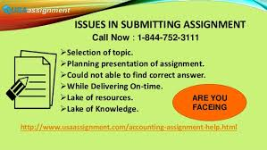 accounting assignments help online accounting tutor  3 issues in submitting assignment