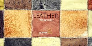 leather king leather types and quality