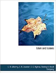 Islam and issions: Amazon.co.uk: Wherry, E. M., Zwemer, S. M., Fleming H.  Revell Company: 9781140270706: Books