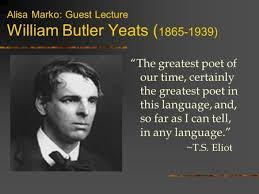 """william butler yeats ppt video online  alisa marko guest lecture william butler yeats 1865 1939 """"the greatest"""