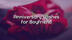 Anniversary Wishes For Boyfriend Romantic Messages Wishesmsg