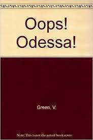 Oops, Odessa!: Greene, Vivian.: 9780531040904: Amazon.com: Books