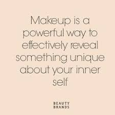 Makeup And Beauty Quotes Best of Makeup Is Art Beauty Is Spirit Make Up Skin Care Pinterest