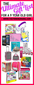 the ultimate list of gift ideas for a 9 year old girl see 25