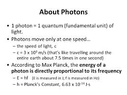 about photons 1 photon 1 quantum fundamental unit of light