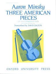 Minsky: Three American Pieces (transc. for viola) - Ficks Music