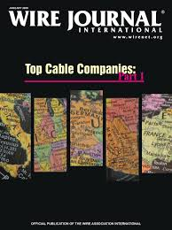Top Cable Companies Part I By Wire Journal International