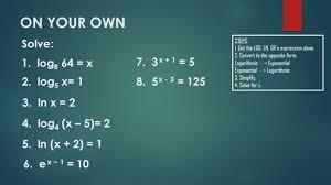 solving logarithmic equations steps 12 get the log ln or e