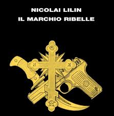 Nicolai Lilin Il Marchio Ribelle Legàmi E Memoria Intervista