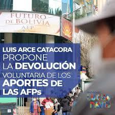 ARCE PROPONE LA DEVOLUCIÓN DEL 10% DE... - Luis Arce es Estabilidad 20-25    Facebook