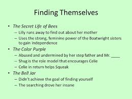 the secret life of bees the color purple and the bell jar ppt finding themselves the secret life of bees the color purple