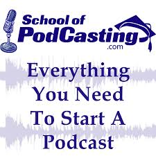 """School of Podcasting – Learn """"How To Podcast""""  with Podcast Coach Dave Jackson"""
