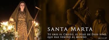 REFLEXIÓN PARA LA MEMORIA OBLIGATORIA DE SANTA MARTA 29-07-14 | De la mano  de María