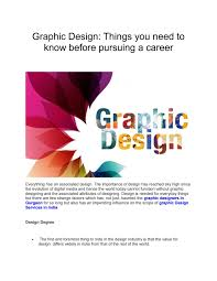 Graphic Design Career Graphic Design Things You Need To Know Before Pursuing A