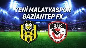 Yeni Malatyaspor Gaziantep FK maçı saat kaçta, hangi kanaldan canlı  yayınlanacak? - Spor Haberleri