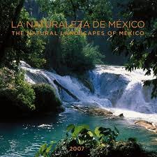 Calendario 2007 Mexico La Naturaleza De Mexico 2007 Calendario The Natural