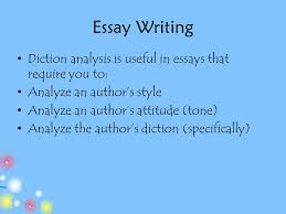 analyzing diction contributors mrs smith miss cullen ppt  22 essay writing diction analysis is useful in essays that require you to analyze an author s style analyze an author s attitude tone analyze the