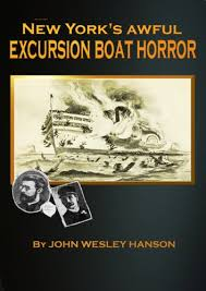 Amazon.com: New York's Awful Excursion Boat Horror eBook: WESLEY HANSON,  JOHN : Kindle Store