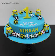 Minions And Football Theme Customized Designer Fondant Cake For Baby