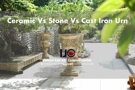 cast iron urn vs ceramic vs stone