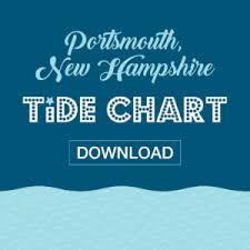 Southern Maine New Hampshire Tide Charts Seacoast Lately