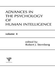 Sternberg Intelligence Advances In The Psychology Of Human Intelligence By Robert J