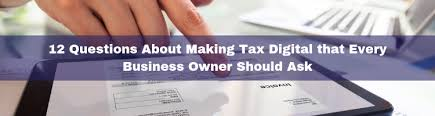 Questions To Ask Business Owners Making Tax Digital 12 Questions Every Business Owner Should