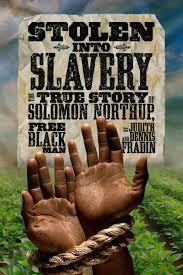 stolen into slavery by dennis b fradinjudith bloom fradin stolen into slavery