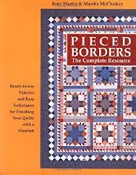 60 Pieced Quilt Borders: Mix & Match: Judy Laquidara ... & Pieced Borders: The Complete Resource Adamdwight.com